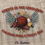 Sports in the Carolinas 0 9780981519227 0981519229