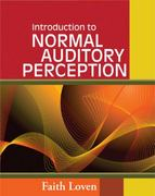 Introduction to Normal Auditory Perception 1st Edition 9781418080778 1418080772