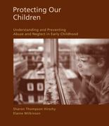 Protecting Our Children 1st Edition 9781428361249 1428361243