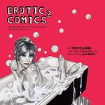 Erotic Comics 2 1st edition 9780810972773 0810972778