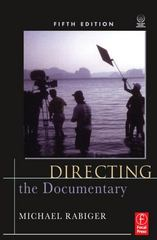 Directing the Documentary 5th edition 9780240810898 0240810899
