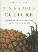 Pineapple Culture 1st edition 9780520255135 0520255135