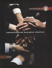 Understanding Business Strategy: Concepts (Concepts (Cengage Learning)) 2nd edition 9780324595826 0324595824
