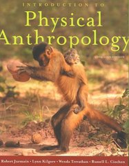 Introduction to Physical Anthropology 2009-2010 Edition 12th edition 9780495599791 0495599794
