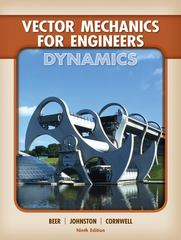 Vector Mechanics for Engineers: Dynamics 9th Edition 9780077295493 0077295498