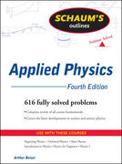 Schaum's Outline of Applied Physics, 4ed 4th edition 9780071611572 0071611576