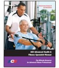 ACE Advanced Health & Fitness Specialist Manual 1st Edition 9781890720278 1890720275