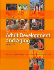 Adult Development and Aging 6th edition 9780495601746 0495601748