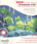 Foundation Fireworks CS4 1st edition 9781430216186 1430216182