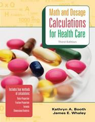 Math and Dosage Calculations for Health Care 3rd edition 9780073374178 0073374172
