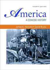 America: A Concise History, Combined Volume 4th edition 9780312485412 0312485417