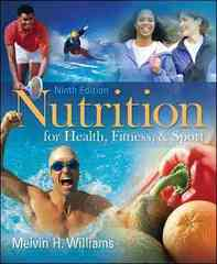 Nutrition for Health, Fitness &amp. Sport 9th edition 9780073375557 0073375551