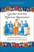 Gender and the Mexican Revolution 0 9780807859537 0807859532
