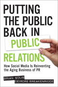Putting the Public Back in Public Relations 1st Edition 9780137150694 0137150695