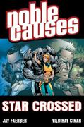 Noble Causes Volume 8: Star Crossed 0 9781607060383 1607060388