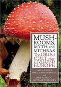 Mushrooms, Myth and Mithras 1st Edition 9780872864702 0872864707