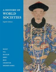 A History of World Societies, Combined Volume 8th edition 9780312682934 031268293X