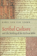 Scribal Culture and the Making of the Hebrew Bible 1st Edition 9780674032545 0674032543