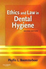 Ethics and Law in Dental Hygiene 2nd Edition 9781416062356 1416062351