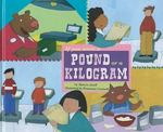 If You Were a Pound or a Kilogram 0 9781404852044 1404852042