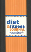 Diet and Fitness Journal 2011th Edition 9781593596705 1593596707