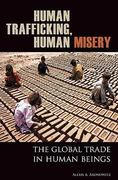 Human Trafficking, Human Misery 1st Edition 9780275994815 0275994813