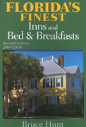 Florida's Finest Inns and Bed and Breakfasts 2nd edition 9781561644377 1561644374