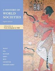 A History of World Societies, Volume A: From Antiquity to 1500 8th edition 9780312682965 0312682964