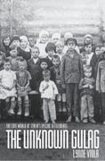 The Unknown Gulag 0 9780195385090 0195385098