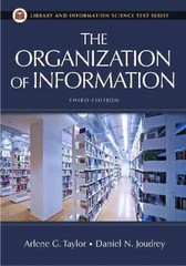 The Organization of Information 3rd edition 9781591587002 159158700X