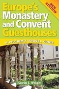 Europe's Monastery and Convent Guesthouses 0 9780764817809 0764817809