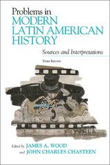 Problems in Modern Latin American History 3rd edition 9780742556454 074255645X