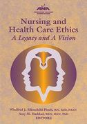 Nursing and Healthcare Ethics 1st edition 9781558102613 1558102612