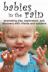 Babies in the Rain 1st Edition 9781933653846 1933653841