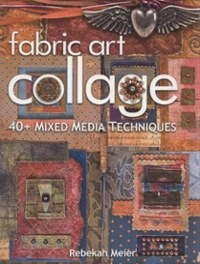 Fabric Art Collage 0 9781571205803 1571205802