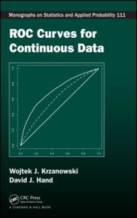 ROC Curves for Continuous Data 1st edition 9781439800218 1439800219
