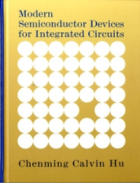 Modern Semiconductor Devices For Integrated Circuits Editions