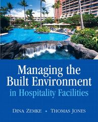 Managing the Built Environment in Hospitality Facilities 1st Edition 9780135135747 0135135745