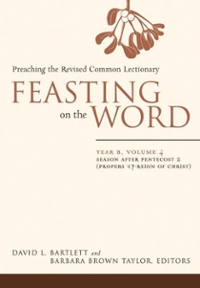 Feasting on the Word: Year B, Vol. 4 0 9780664230999 0664230997