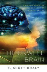 The Unwell Brain 1st Edition 9780393705966 039370596X