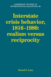 Interstate Crisis Behavior, 1816-1980 1st edition 9780521102698 0521102693