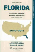 Florida Probate Code and Related Provisions 2009-2010 0 9780735583665 0735583668