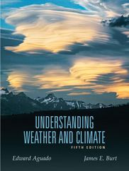 Understanding Weather and Climate 5th Edition 9780321595508 0321595505