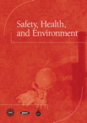 Safety, Health, and Environment 1st edition 9780137004010 013700401X