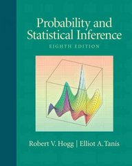Probability and Statistical Inference 8th edition 9780321584755 0321584759