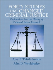 Forty Studies that Changed Criminal Justice 1st edition 9780132349758 0132349752