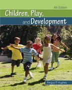 Children, Play, and Development 4th Edition 9781412967693 1412967694