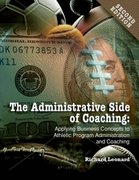 The Administrative Side of Coaching 2nd Edition 9781885693839 1885693834