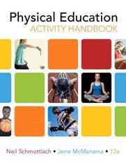 The Physical Education Activity Handbook 12th edition 9780321596390 0321596390