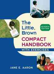 The Little, Brown Compact Handbook with Exercises 7th edition 9780205651702 0205651704